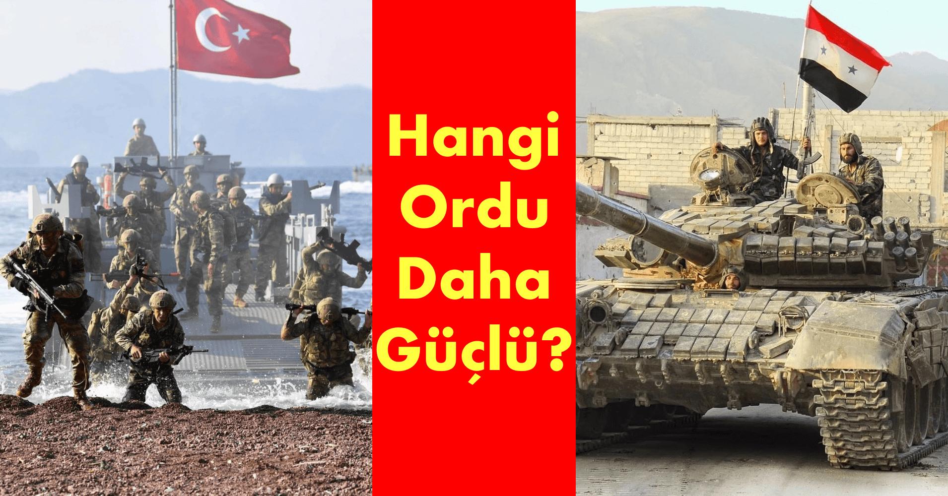 Türkiye ve Suriye Ordusu Karşılaştırması, Kimin Ordusu Daha Güçlü?